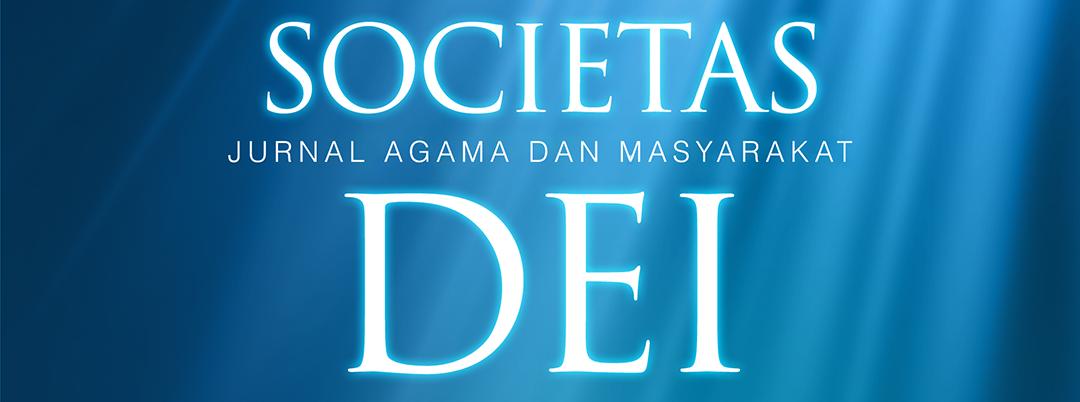 SOCIETAS DEI : JURNAL AGAMA DAN MASYARAKAT